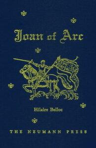 Joan of Arc【電子書籍】[ Hilaire Belloc ]