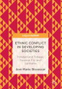 Ethnic Conflict in Developing SocietiesTrinidad and Tobago Guyana Fiji and Suriname【電子書籍】[ Ann Marie Bissessar ]