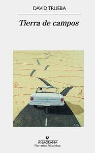 Tierra de campos【電子書籍】[ David Trueba ]
