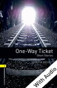 One-way Ticket Short Stories - With Audio Level 1 Oxford Bookworms Library【電子書籍】[ Jennifer Bassett ]