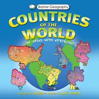 Basher Geography: Countries of the WorldAn Atlas with Attitude【電子書籍】[ Mary Budzik ]