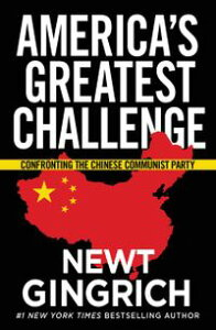 Trump vs. ChinaFacing America's Greatest Threat【電子書籍】[ Newt Gingrich ]