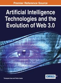 Artificial Intelligence Technologies and the Evolution of Web 3.0【電子書籍】