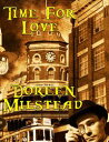 Time for Love【電子書籍】[ Doreen Milstead ]