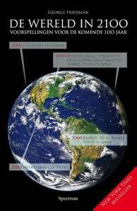 De wereld in 2100voorspellingen voor de komende 100 jaar【電子書籍】[ George Friedman ]
