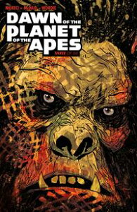 Dawn of the Planet of the Apes #3【電子書籍】[ Michael Moreci ]