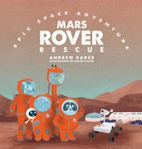 Mars Rover Rescue【電子書籍】[ Andrew Rader ]