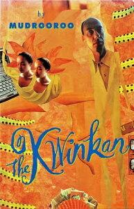 The Kwinkan【電子書籍】[ Mudrooroo ]
