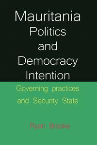 Mauritania Politics and Democracy Intention【電子書籍】[ Ryan Brooke ]