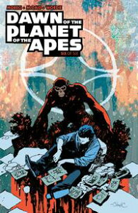 Dawn of the Planet of the Apes #6【電子書籍】[ Michael Moreci ]