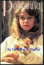 POLLYANNA【電子書籍】[ Eleanor H. Porter ]