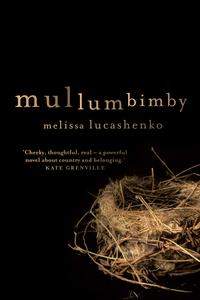 Mullumbimby【電子書籍】[ Melissa Lucashenko ]