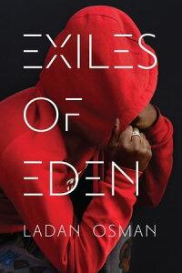Exiles of Eden【電子書籍】[ Ladan Ali Osman ]