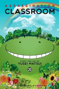 Assassination Classroom, Vol. 20【電子書籍】[ Yusei Matsui ]