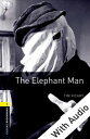 The Elephant Man - With Audio Level 1 Oxford Bookworms Library【電子書籍】[ Tim Vicary ]