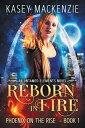 Reborn in Fire U...