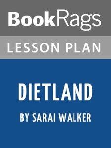 Lesson Plan: Dietland【電子書籍】[ BookRags ]