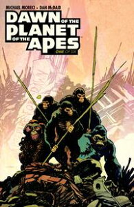 Dawn of the Planet of the Apes #1【電子書籍】[ Michael Moreci ]