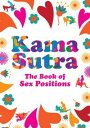 Kama Sutra: The ...