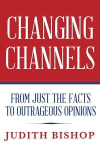 Changing Channels【電子書籍】[ Judith Bishop ]