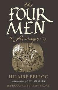 The Four MenA Farrago【電子書籍】[ Hilaire Belloc ]
