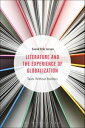Literature and the Experience of Gl...