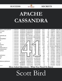 Apache Cassandra 41 Success Secrets - 41 Most Asked Questions On Apache Cassandra - What You Need To Know【電子書籍】[ Scott Bird ]