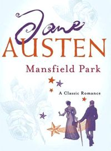 Mansfield Park- Illustrated【電子書籍】[ Jane Austen ]