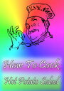 How To Cook Hot ...