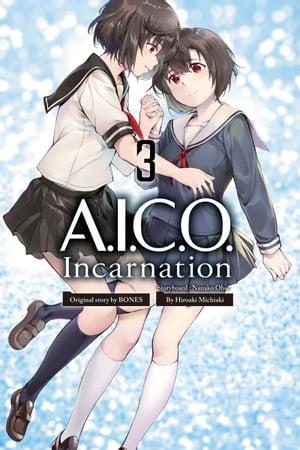 A.I.C.O. Incarnation 3【電子書籍】[ Michiaki ]画像
