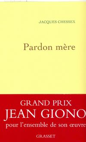 洋書, FICTION & LITERTURE Pardon m?re Jacques Chessex