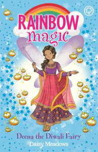 Deena the Diwali FairyThe Festival Fairies Book 1【電子書籍】[ Daisy Meadows ]