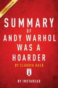 楽天Kobo電子書籍ストアで買える「Summary of Andy Warhol was a Hoarderby Claudia Kalb | Includes Analysis【電子書籍】[ Instaread Summaries ]」の画像です。価格は320円になります。