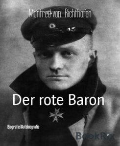 "Der rote Baron"" Diable Rouge ""【電子書籍】[ Manfred von Richthofen ]"