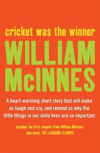 Cricket was the Winner【電子書籍】[ William McInnes ]