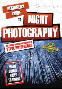 Beginners Guide to Night Photography【電子書籍】[ Steve Rutherford ]