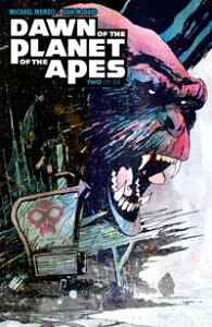 Dawn of the Planet of the Apes #2【電子書籍】[ Michael Moreci ]