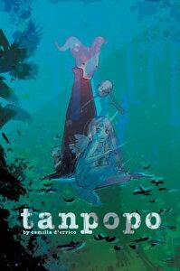 Tanpopo Vol. 2【電子書籍】[ Camilla d'Errico ]