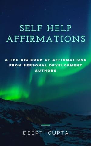 洋書, BUSINESS & SELF-CULTURE Self Help Affirmations The big book of affirmations from personal development authors Deepti Gupta