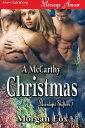 A McCarthy Christmas【電子書籍】[ Morgan Fox ]