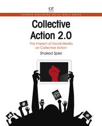 Collective Action 2.0The Impact of Social Media on Collective Action【電子書籍】[ Shaked Spier ]
