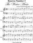 Bourree Number 3 the Water Music Easy Piano Sheet Music【電子書籍】[ George Friedrich Handel ]