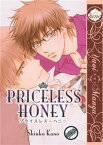 Priceless Honey【電子書籍】[ Shiuko Kano ]