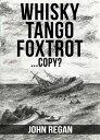 Whisky Tango Fox...