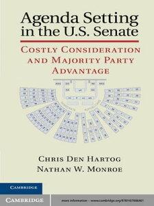 Agenda Setting in the U.S. SenateCostly Consideration and Majority Party Advantage【電子書籍】[ Chris Den Hartog ]
