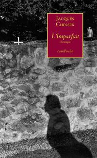 洋書, FICTION & LITERTURE LImparfaitRoman autobiographique Jacques Chessex