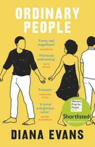 Ordinary PeopleShortlisted for the Women's Prize for Fiction 2019【電子書籍】[ Diana Evans ]