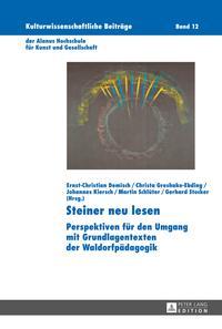 洋書, FAMILY LIFE & COMICS Steiner neu lesen Perspektiven f?r den Umgang mit Grundlagentexten der Waldorfp?dagogik
