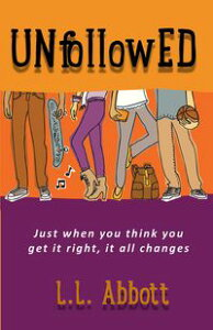 UNfollowEDA high school coming of age story for teens everywhere【電子書籍】[ L.L. Abbott ]