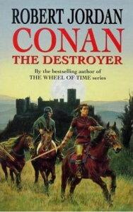 Conan The Destroyer【電子書籍】[ Robert Jordan ]